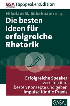 Die besten Ideen für erfolgreiche Rhetorik (eBook, PDF)