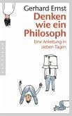 Denken wie ein Philosoph (eBook, ePUB)