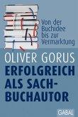 Erfolgreich als Sachbuchautor (eBook, PDF)