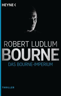 Das Bourne Imperium / Jason Bourne Bd.2 (eBook, ePUB) - Ludlum, Robert