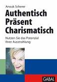 Authentisch. Präsent. Charismatisch (eBook, PDF)