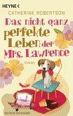 Das nicht ganz perfekte Leben der Mrs. Lawrence (eBook, ePUB)