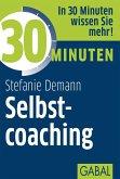 30 Minuten Selbstcoaching (eBook, ePUB)