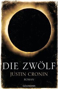 Die Zwölf / Passage Trilogie Bd.2 (eBook, ePUB) - Cronin, Justin
