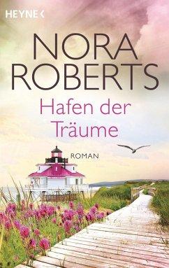 Hafen der Träume / Quinn Bd.3 (eBook, ePUB) - Roberts, Nora