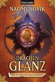 Drachenglanz / Die Feuerreiter Seiner Majestät Bd.4 (eBook, ePUB)