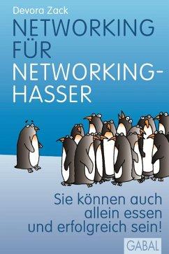 Networking für Networking-Hasser (eBook, PDF) - Zack, Devora