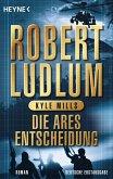 Die Ares-Entscheidung / Covert One Bd.8 (eBook, ePUB)