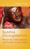 Buddhas Glücksgeheimnis (eBook, ePUB)