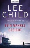 Sein wahres Gesicht / Jack Reacher Bd.3 (eBook, ePUB)