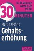 30 Minuten Gehaltserhöhung (eBook, PDF)