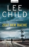 Zeit der Rache / Jack Reacher Bd.4 (eBook, ePUB)