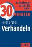 30 Minuten Verhandeln (eBook, PDF)