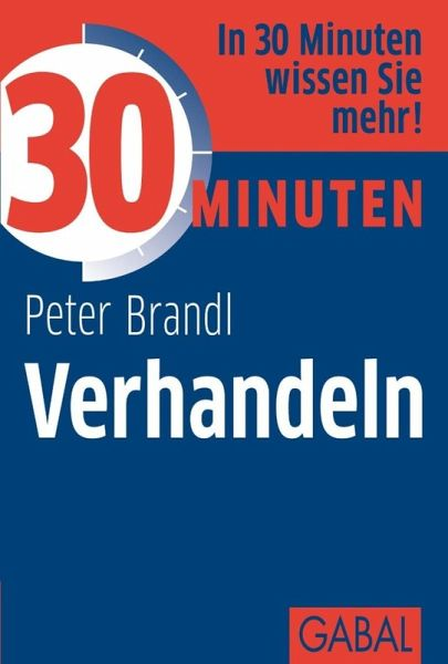 30 minuten verhandeln ebook pdf von peter brandl. Black Bedroom Furniture Sets. Home Design Ideas