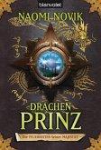 Drachenprinz / Die Feuerreiter Seiner Majestät Bd.2 (eBook, ePUB)
