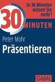 30 Minuten Präsentieren (eBook, PDF)