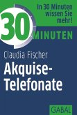 30 Minuten Akquise-Telefonate (eBook, PDF)