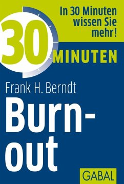 30 Minuten Burn-out (eBook, ePUB) - Berndt, Frank H.