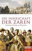 Die Herrschaft der Zaren (eBook, ePUB)