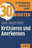 30 Minuten Kritisieren und Anerkennen (eBook, PDF)