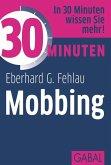 30 Minuten Mobbing (eBook, PDF)