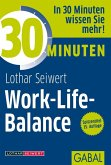30 Minuten Work-Life-Balance (eBook, PDF)