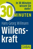30 Minuten Willenskraft (eBook, PDF)
