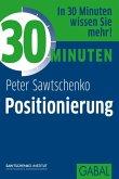 30 Minuten Positionierung (eBook, PDF)