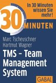 30 Minuten TMS - Team Management System (eBook, PDF)