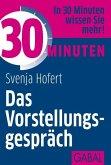 30 Minuten Das Vorstellungsgespräch (eBook, PDF)