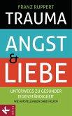 Trauma, Angst und Liebe (eBook, ePUB)