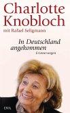 In Deutschland angekommen (eBook, ePUB)