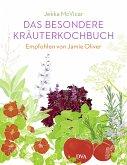 Das besondere Kräuterkochbuch (eBook, ePUB)