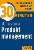 30 Minuten Produktmanagement (eBook, PDF)