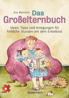 Das Großelternbuch (eBook, ePUB) - Meinerts, Eva