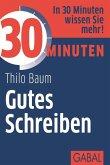 30 Minuten Gutes Schreiben (eBook, ePUB)