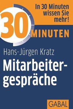 30 Minuten Mitarbeitergespräche (eBook, ePUB) - Kratz, Hans-Jürgen
