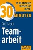 30 Minuten Teamarbeit (eBook, PDF)