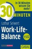30 Minuten Work-Life-Balance (eBook, ePUB)