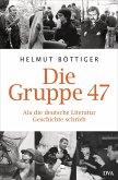Die Gruppe 47 (eBook, ePUB)