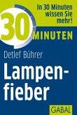 30 Minuten Lampenfieber (eBook, PDF)