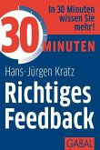 30 Minuten Richtiges Feedback (eBook, PDF)