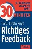 30 Minuten Richtiges Feedback (eBook, PDF)