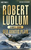 Der Arktis Plan / Covert One Bd.7 (eBook, ePUB)