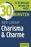 30 Minuten Charisma & Charme (eBook, ePUB)