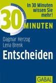 30 Minuten Entscheiden (eBook, ePUB)