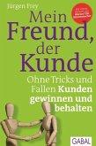 Mein Freund, der Kunde (eBook, PDF)