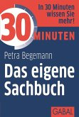 30 Minuten Das eigene Sachbuch (eBook, ePUB)