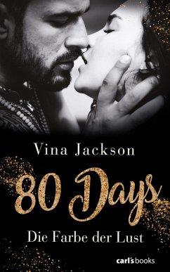 Die Farbe der Lust / 80 Days Bd.1