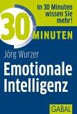 30 Minuten Emotionale Intelligenz (eBook, ePUB)